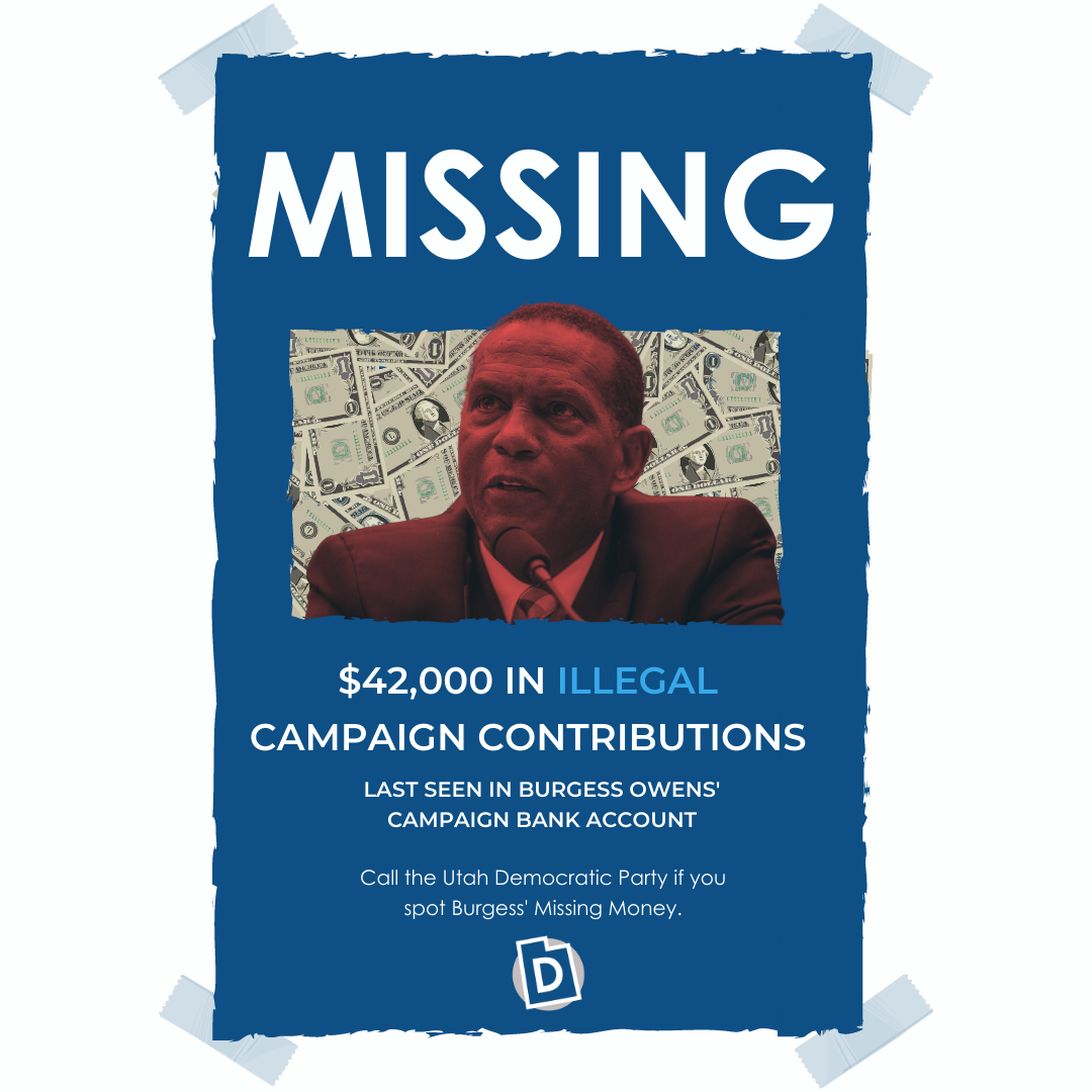 """An image of a missing poster, with Burgess Owens' face on it, and """"MISSING: $42,000 IN ILLEGAL CAMPAIGN CONTRIBUTIONS"""""""